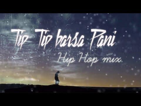 tip-tip-barsa-pani-(hip-hop-mix)-akshay-the-a-  -hq-mp3-download-link-in-description