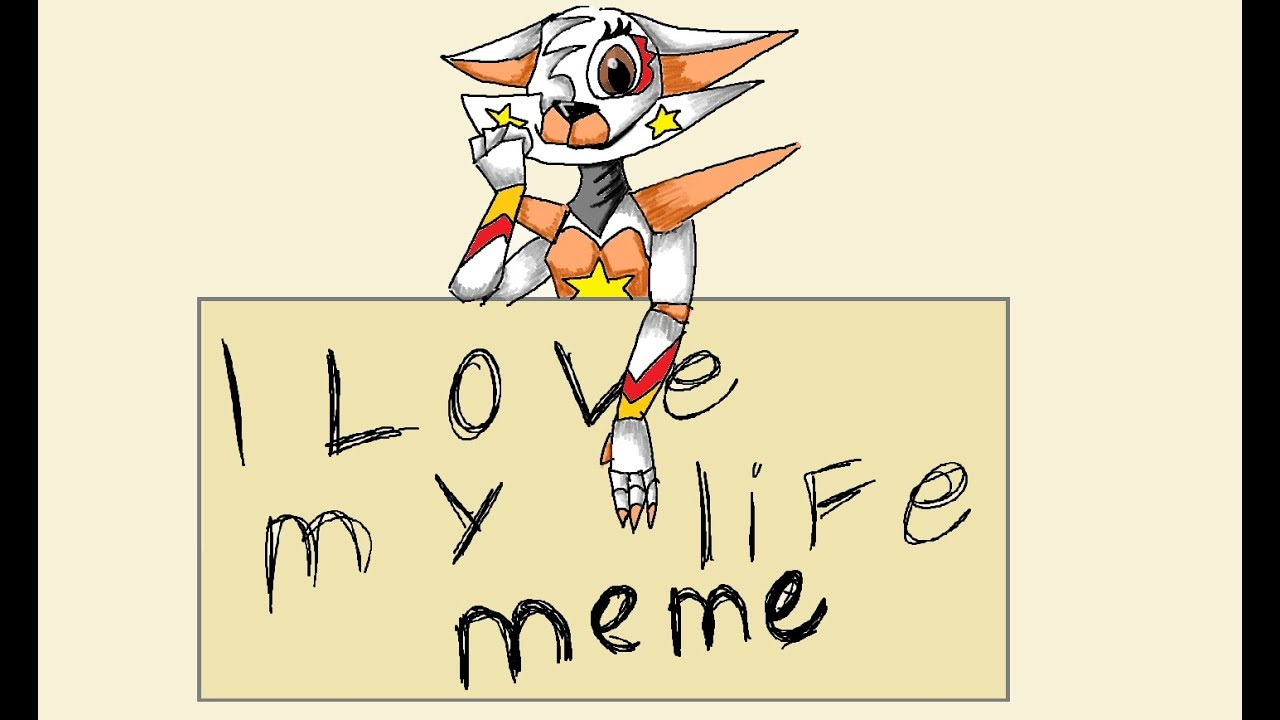 I Love My Life Meme Original By Miko Star Youtube