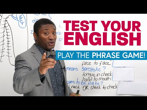 TEST YOUR ENGLISH: Play the phrase game!