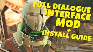 Fallout 4 - Full Dialogue Interface Mod Spotlight + Install Guide