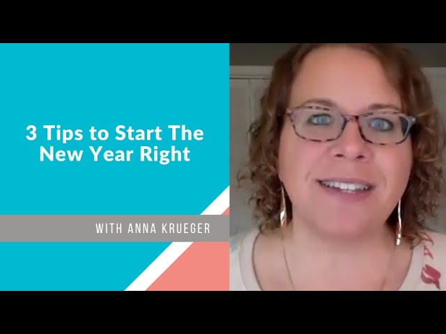 3 Tips to Start the New Year Right