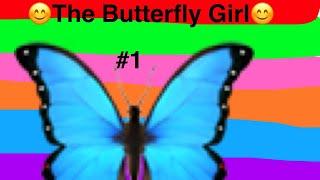 The Butterfly Girl Children's Story