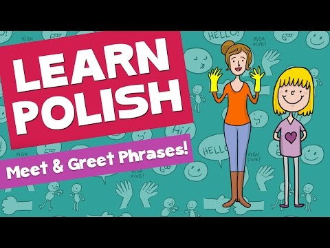 Learn Polish: Meet and Greet (Episode 1)