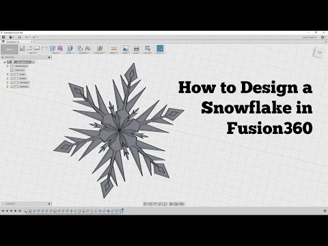How to Design a Snowflake in Fusion360