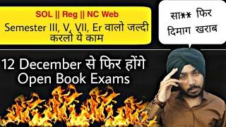 DU-SOL Open Book Exams in December 12th   Semester-III, V, VII, ER   SOL   Regular   Jasmeet Classes