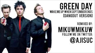 Green Day - Wake Me Up When September Ends [Dangdut Version by @ajisuc] - Stafaband