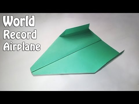 How to Fold the World Record Paper Airplane - BEST Paper Planes that FLY FAR