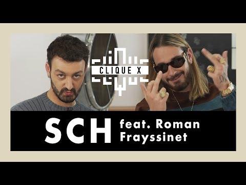 Clique x SCH (feat. Roman Frayssinet)
