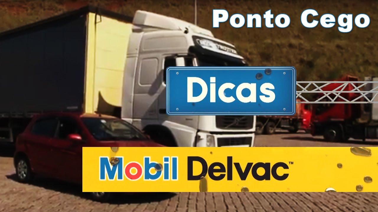 Ponto Cego do Caminhão - Dicas Mobil Delvac