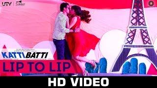 Lip To Lip | Katti Batti | Imran Khan & Kangana Ranaut | Shankar Ehsaan Loy