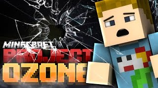 Minecraft: I FREAKING BROKE IT?! | Project Ozone - Ep: 11