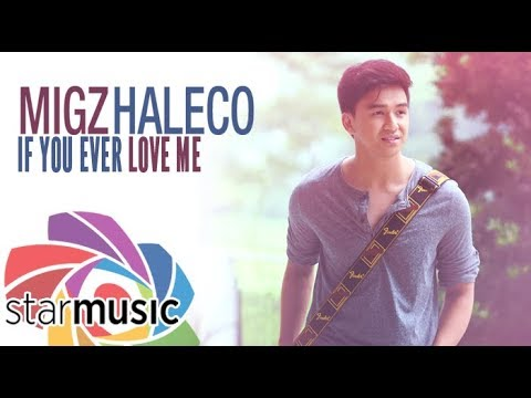Migz Haleco - If You Ever Love Me (Audio) 🎵