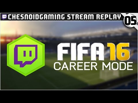 FIFA 16 | Twitch Career Mode Ep5 - LAST MINUTE DRAMA!!