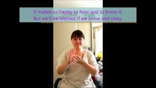 Sing Praises To Jehovah - Song 120 - Listen Obey and be Blessed - BSL