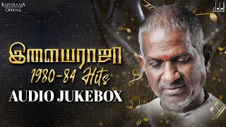 Ilaiyaraaja 1980-84 Hits Jukebox | Ilaiyaraaja Love Songs | Ilaiyaraaja 80's Hit Songs | Ilaiyaraaja