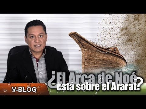 ¿Existe o existió el Arca de Noé?