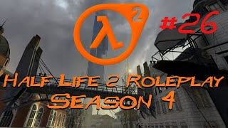 Let's Play Half Life 2 Roleplay - Part 26 - A Complex Sewer