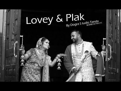 2018 The Best Sikh Cinematic Wedding of   Lovey & Palk } BY DOGRA STUDIO TANDA M 098147 44171