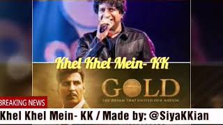Khel Khel Mein KK Sachin Jigar Mp3 Song Download