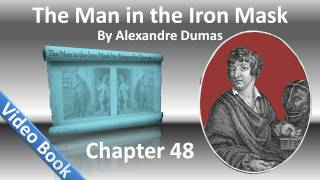 Chapter 48 - The Man in the Iron Mask by Alexandre Dumas - The Grotto(, 2011-12-04T07:43:50.000Z)