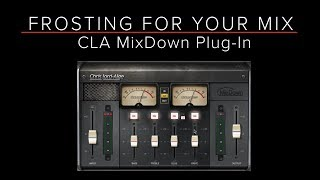 WAVES CLA MIXDOWN Plug-In - Demo / Review - Frosting for your Mix - Guitar/Recording Discoveries #43