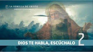 Dios te habla, Escúchalo 2