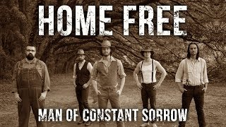 Man of Constant Sorrow (Home Free Cover) YouTube Videos