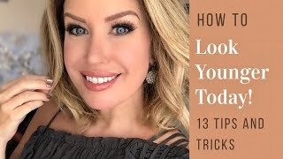 Look Younger TODAY! 13 Easy Tips and Tricks | Risa Does Makeup