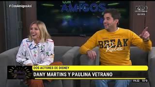 Dani Martins y Paulina Vetrano en Con amigos así  ENTREVISTA COMPLETA