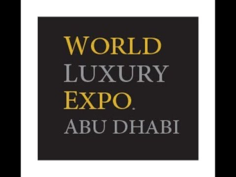 World Luxury Expo   Abu Dhabi 2013
