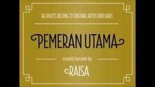 Download lagu Pemeran Utama Raisa MP3