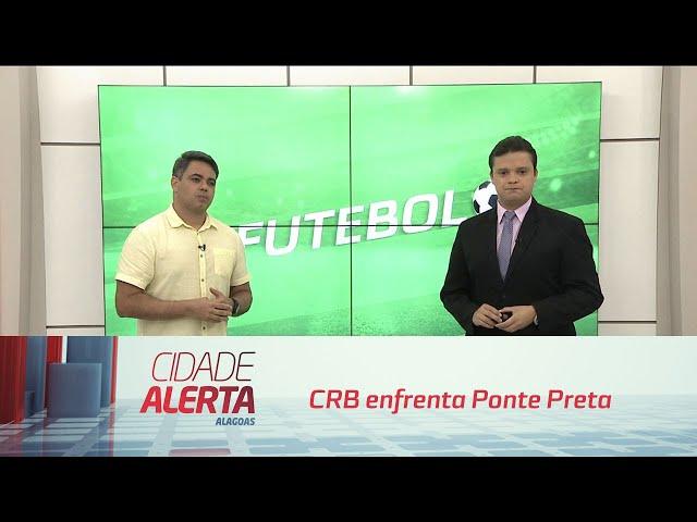 Futebol: CRB enfrenta Ponte Preta pela Série B