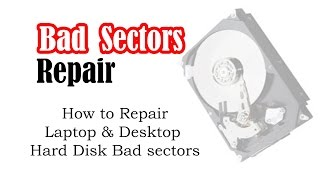 Repair laptop or desktop hard disk bad sectors within 1 hour.