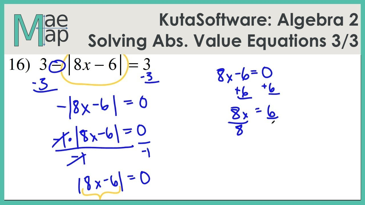 Kutasoftware Algebra 2 Solving Absolute Value Equations Part 3
