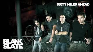 Sixty Miles Ahead - BLANK SLATE - 05 - A place + Lyrics