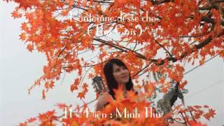 THU CẠN(TIẾNG PHÁP)-L'AUTOMNE DESSÉCHÉ(avec sous titres)- Minh Thu