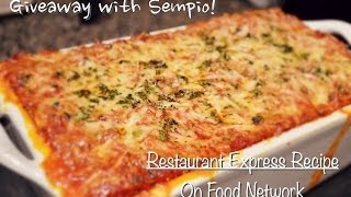 3rd Restaurant Express Giveaway Event with Sempio! Recipe : Lasagna