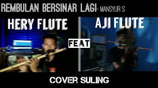 Rembulan Bersinar Lagi - Cover Suling feat Hery Flute