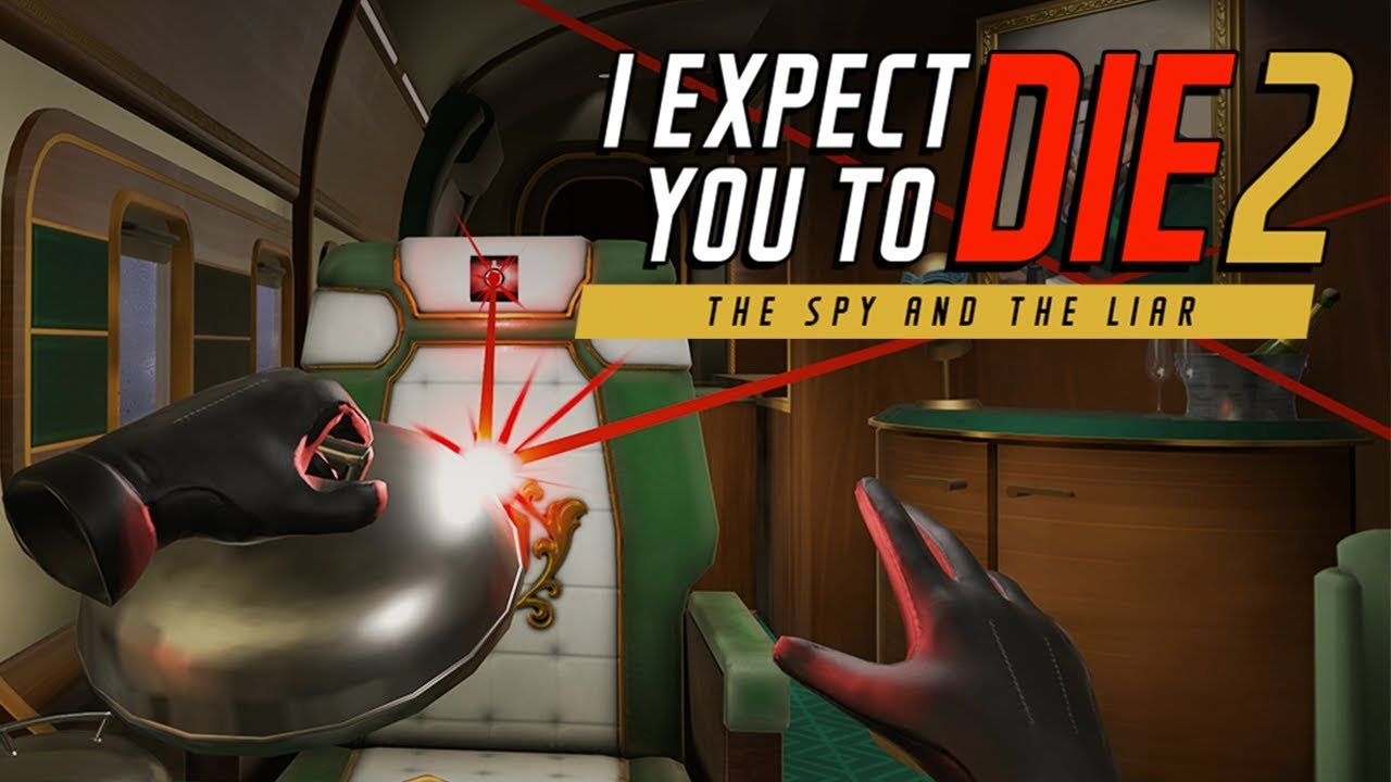 I Expect You To Die 2: The Spy and the Liar Announcement Trailer - YouTube
