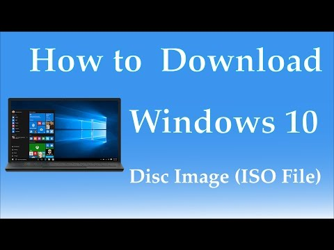 How to Download Windows 10 Disc Image (ISO File) - 2017