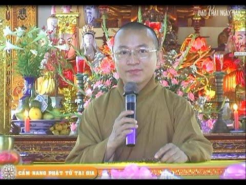 Cẩm nang Phật tử tại gia A (30/04/2008) Thích Nhật Từ