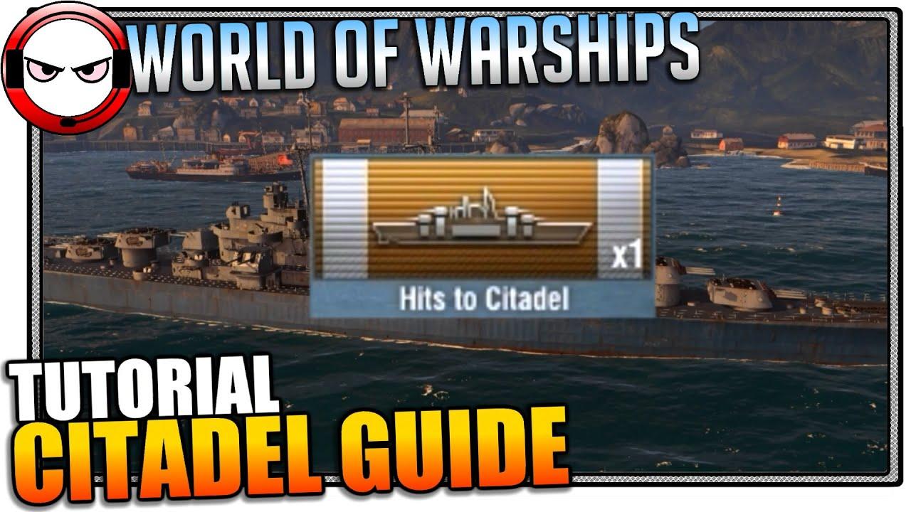 World of Warships Citadel Guide - YouTube