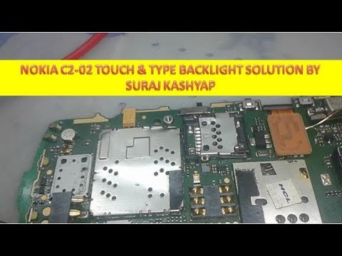 NOKIA C2 02 TOUCH AND TYPE LCD BACKLIGHT SOLUTION BY SURAJ KASHYAP