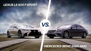 2018 Lexus LS 500 F Sport vs. 2018 Mercedes-Benz S560 AMG