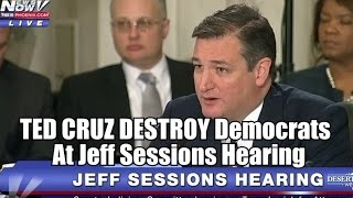 VIDEO: TED CRUZ DESTROY Democrats At Jeff Sessions Hearing Free HD Video