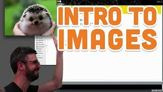 10.1: Intro to Images - Processing Tutorial