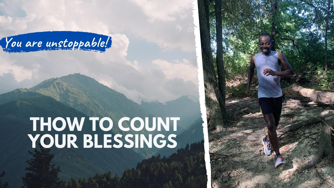 How to count your blessings