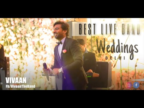 Wedding || Best Live Band || Vivaan || Delhi || Taj Palace
