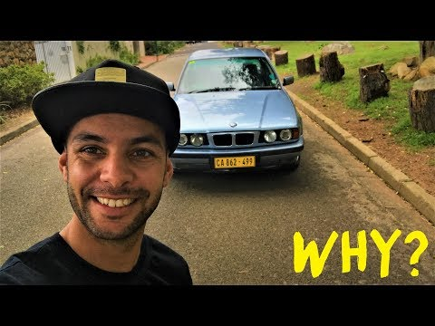 Why did i buy a BMW e34 530i?