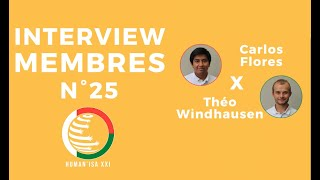 INTERVIEW MEMBRES N°25 : Carlos & Théo